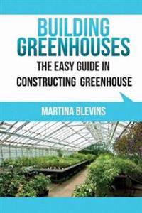 Building Greenhouses