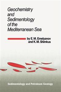 Geochemistry and Sedimentology of the Mediterranean Sea