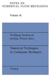 Numerical Techniques in Continuum Mechanics: Proceedings of the Second Gamm-Seminar, Kiel, January 17 to 19, 1986