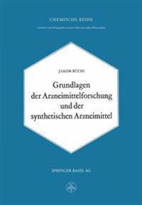 Grundlagen Der Arzneimittelforschung Und Der Synthetischen Arzneimittel