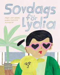Sovdags för Lydia