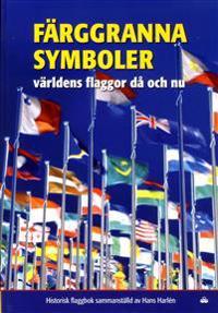 Färggranna symboler : världens flaggor då och nu
