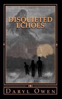 Disquieted Echoes: Chronicles of a Corrupted Soul