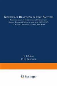 Kinetics of Reactions in Ionic Systems