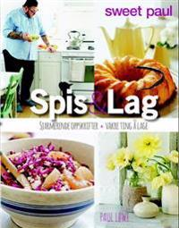 Spis & lag; sjarmerende oppskrifter + vakre ting å lage - Paul Løwe   Ridgeroadrun.org
