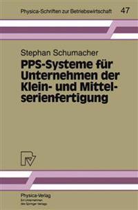 Pps-Systeme Fur Unternehmen Der Klein-Und Mittelserienfertigung
