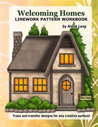 Welcoming Homes: Linework Pattern Workbook