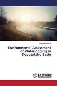 Environmental Assessment of Waterlogging in Kopotaksho Basin