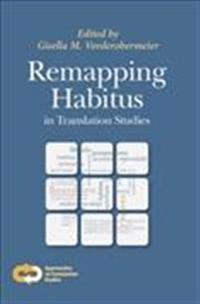 Remapping Habitus in Translation Studies