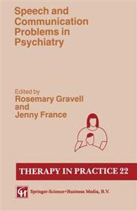 Speech and Communication Disorder in Psychiatry