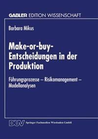 Make-Or-Buy-Entscheidungen in Der Produktion