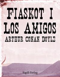Fiaskot i Los Amigos