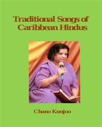 Traditional Songs of Caribbean Hindus