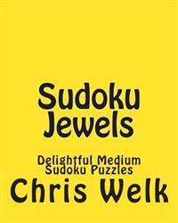 Sudoku Jewels: Delightful Medium Sudoku Puzzles
