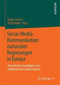 Social-media-kommunikation Nationaler Regierungen in Europa