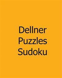 Dellner Puzzles Sudoku: #13: Large Grid Sudoku Puzzles