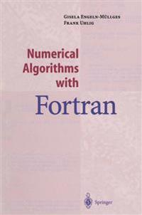 Numerical Algorithms with FORTRAN