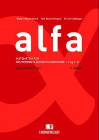Alfa; matematikk for grunnskolelærerutdanningene 1-7 og 5-10