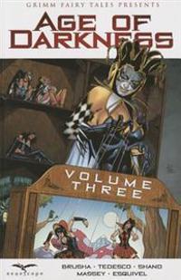 Age of Darkness Volume 3