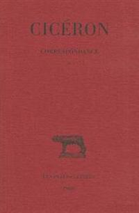 Ciceron, Correspondance: (51-50 Avant J.-C.)
