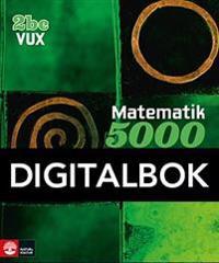 Matematik 5000 Kurs 2bc Vux Lärobok Digital