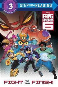 Big Hero 6: Fight to the Finish!
