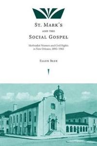 St. Mark's and the Social Gospel