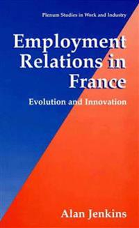Employment Relations in France