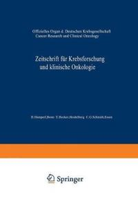 Zeitschrift Fur Krebsforschung Und Klinische Onkologie / Cancer Research and Clinical Oncology