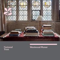 Westwood Manor, Wiltshire