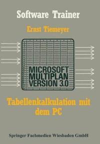Tabellenkalkulation Mit Microsoft Multiplan 3.0 Auf Dem PC