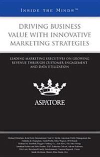 Driving Business Value with Innovative Marketing Strategies
