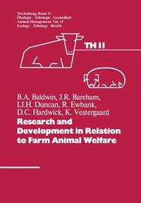 Research and Development in Relation to Farm Animal Welfare