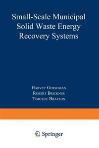 Small-Scale Municipal Solid Waste Energy Recovery Systems