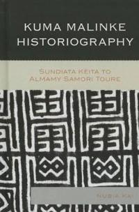 Kuma Malinke Historiography