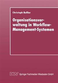 Organisationsverwaltung in Workflow-Management-Systemen