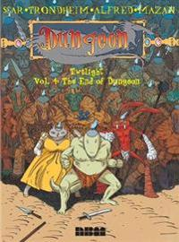 Dungeon: Twilight - Vol. 4: The End of Dungeon