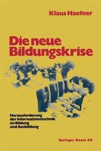 Die Neue Bildungskrise
