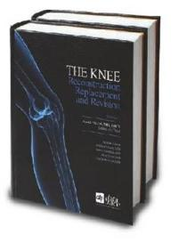 Knee - reconstruction, replacement, and revision