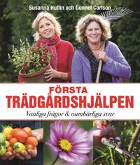 Första trädgårdshjälpen : vanliga frågor och oumbärliga svar