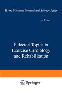 Selected Topics in Exercise Cardiology and Rehabilitation