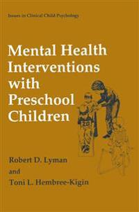 Mental Health Interventions With Preschool Children
