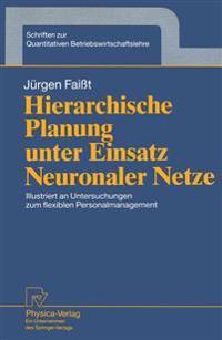 Hierarchische Planung Unter Einsatz Neuronaler Netze