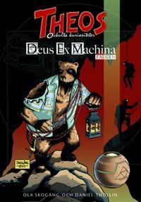 Theos ockulta kuriositeter - Deus Ex Machina: Fadern