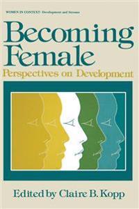 Becoming Female
