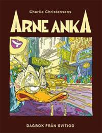 Arne Anka. Dagbok från Svitjod