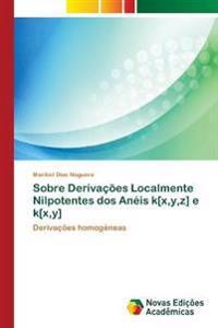 Sobre Derivacoes Localmente Nilpotentes DOS Aneis K[x, Y, Z] E K[x, Y]