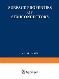 Surface Properties of Semiconductors / Poverkhnostnye Svoistva Poluprovodnikov