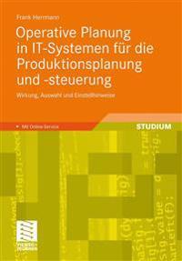 Operative planung in IT-systemen fur die produktionsplanung und -steuerung