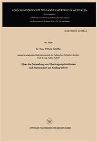 Über Die Darstellung Von Übertragungsfunktionen Und Netzwerken Am Analogrechner